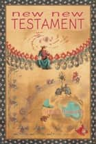 New New Testament ebook by Steve Howard