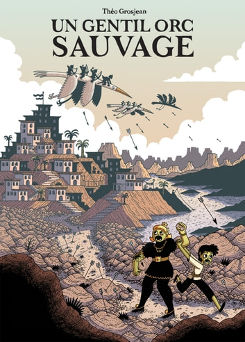 Un gentil orc sauvage eBook by Théo Grosjean