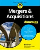 Mergers & Acquisitions For Dummies ebook by Bill Snow