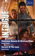 Christmas Rescue At Mustang Ridge/Secrets Of The Lynx ebook by