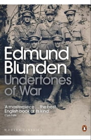 Undertones of War ebook by Edmund Blunden