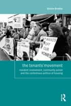 The Tenants' Movement ebook by Quintin Bradley