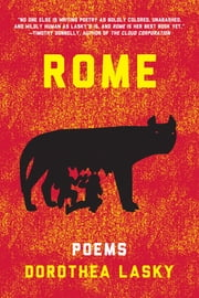 ROME: Poems ebook by Dorothea Lasky
