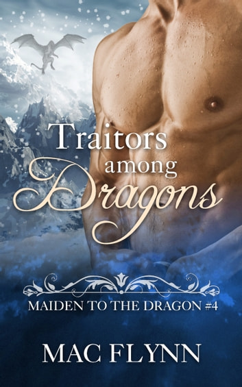 Traitors Among Dragons ebook by Mac Flynn