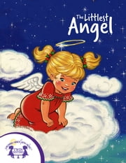 The Littlest Angel ebook by Cathy East Dubowski, Nan Pollard, Kim Mitzo Thompson