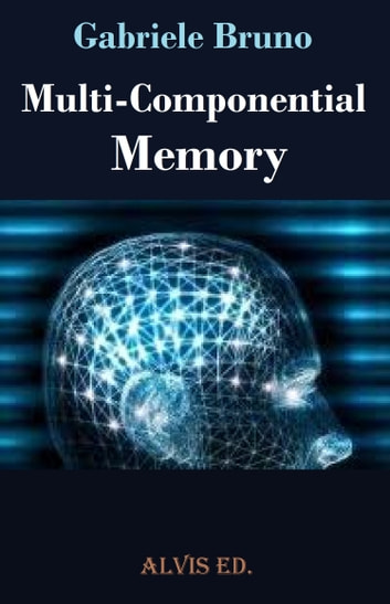 Multi: Componential Memory ebook by Gabriele Bruno