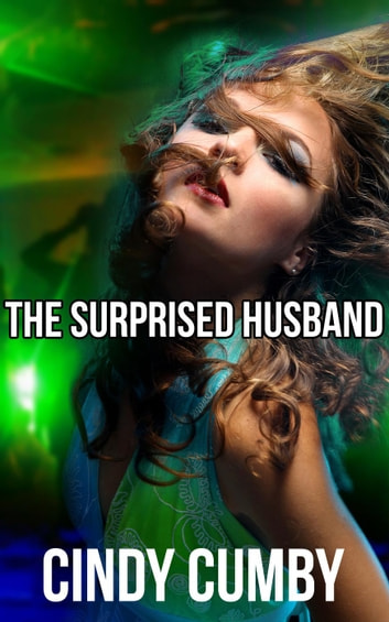 The Surprised Husband ebook by Cindy Cumby