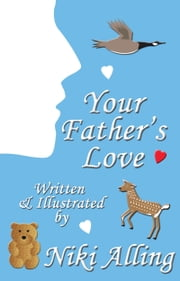 Your Father's Love (1 of 2 book set) ebook by Niki Alling