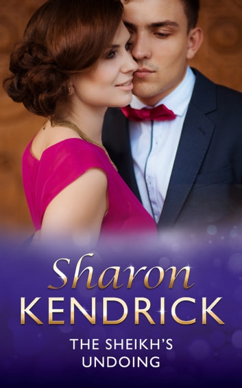 The Sheikh's Undoing (Mills & Boon Modern) 電子書 by Sharon Kendrick