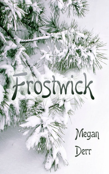 Frostwick ebook by Megan Derr