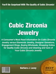 Cubic Zirconia Jewelry ebook by Barbara J. Lacey