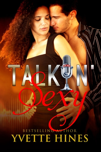 Talkin' Sexy ebook by Yvette Hines