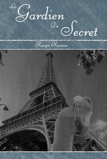 Le Gardien du Secret ebook by Ravyn Karasu