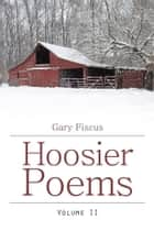 Hoosier Poems ebook by Gary Fiscus