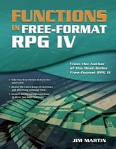 Functions in Free-Format RPG IV ebook by Jim Martin
