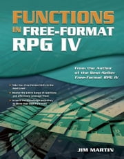 Functions in Free-Format RPG IV ebook by Kobo.Web.Store.Products.Fields.ContributorFieldViewModel