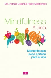 Mindfulness ebook by Patrizia Collard, Helen Stephenson