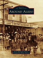 Around Aledo ebook by Susan McKeague Karnes