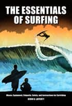 The Essentials of Surfing ebook by Kevin Lafferty