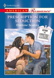 Prescription for Seduction ebook by Darlene Scalera