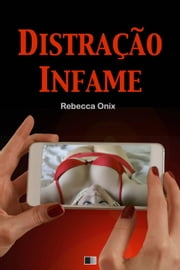 Distração Infame ebook by Rebecca Onix