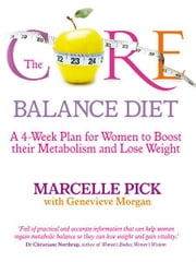 The Core Balance Diet ebook by Marcelle Pick