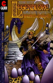 Legendlore #14: Wrath of the Dragon (2 of 4) ebook by Joe Martin,Philip Xavier