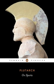 On Sparta ebook by Plutarch,Richard Talbert,Richard Talbert