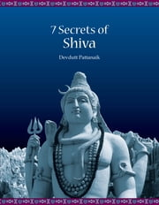 Seven secrets of Shiva ebook by PATTANAIK DEVDUTT