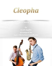 Cleopha Pure sheet music for piano by Scott Joplin arranged by Lars Christian Lundholm ebook by Pure Sheet Music