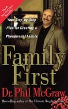 Family First ebook by Dr. Phil McGraw