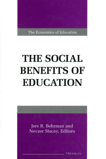the social benefits of education The value of higher education: individual and societal.