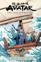 Avatar: The Last Airbender--Katara and the Pirate's Silver ebook by
