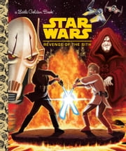 Star Wars: Revenge of the Sith (Star Wars) ebook by Geof Smith,Patrick Spaziante