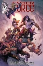 Cyber Force #3 ebook by Marc Silvestri, Matt Hawkins, Khoi Pham,...