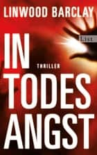 In Todesangst ebook by Linwood Barclay
