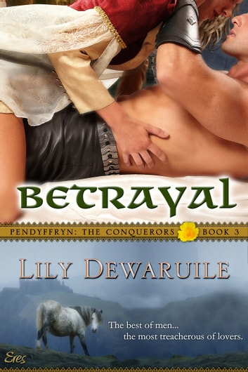 Betrayal: Book Three ebook by Lily Dewaruile