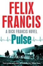 Pulse ebook by Felix Francis