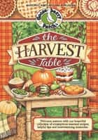 The Harvest Table ebook by Gooseberry Patch