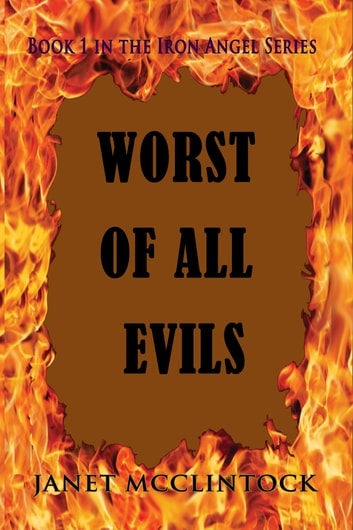 Worst of All Evils ebook by Janet McClintock