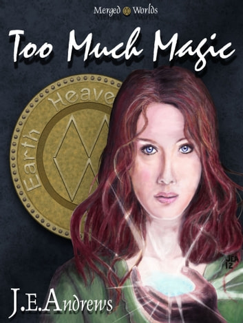 Too Much Magic ebook by J. E. Andrews