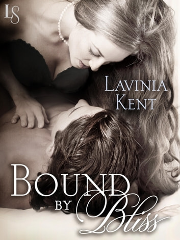 Bound by Bliss ebooks by Lavinia Kent
