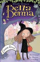 Bella Donna: Coven Road ebook by Ruth Symes, Marion Lindsay