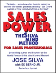 Sales Power, the Silva Mind Method for Sales Professionals ebook by Jose Silva