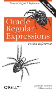 Oracle Regular Expressions Pocket Reference ebook by Jonathan Gennick,Peter Linsley