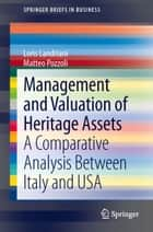 Management and Valuation of Heritage Assets ebook by Loris Landriani,Matteo Pozzoli
