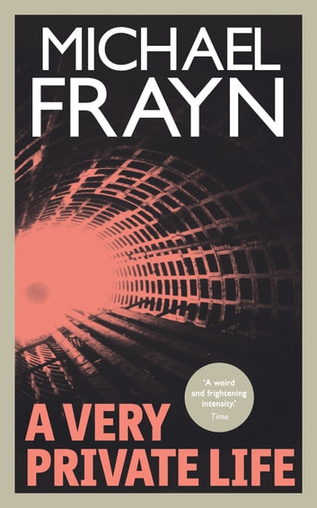 a review of the book a very private life by michael frayn Buy a cheap copy of a very private life book by michael frayn a dystopian novel set in the distant future frayns inquisitive heroine is smitten by love and fuelled by angst and seeks to break free of her enclosed community.
