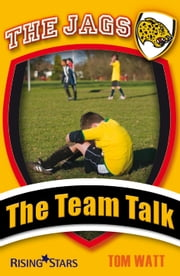 The Team Talk ebook by Tom Watt