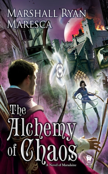 The Alchemy of Chaos ebook by Marshall Ryan Maresca