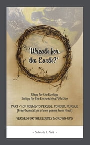 Wreath for the Earth? ebook by Subhash S. Naik